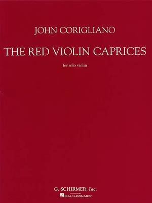 John Corigliano: The Red Violin Caprices For Solo Violin