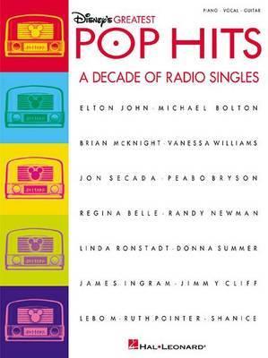 Disney's Greatest Pop Hits: A Decade of Radio Singles