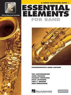 Essential Elements 2000, Bb Tenor Saxophone Book 1: comprehensive band method