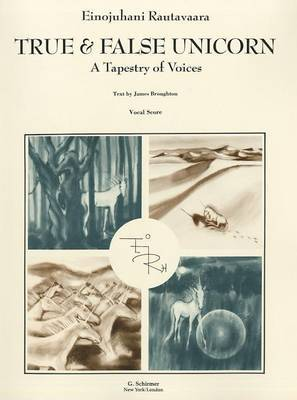True and False Unicorn: Tapestry of Voices : Vocal Score