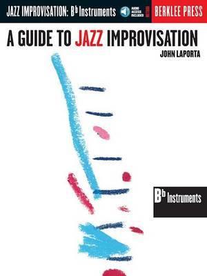 A Guide to Jazz Improvisation: B Flat Instruments