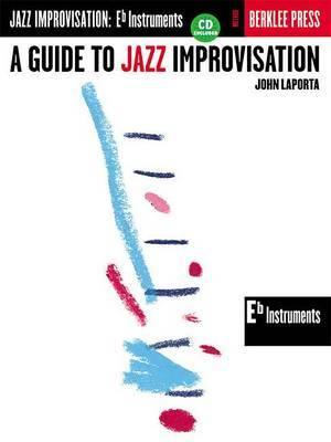 A Guide to Jazz Improvisation: E Flat Instruments