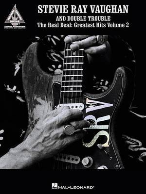 Stevie Ray Vaughan and Double Trouble: The Real Deal: Greatest Hits Volume 2
