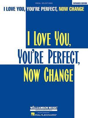 I Love You, You're Perfect, Now Change (Vocal Selections)