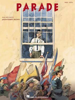 Jason Robert Brown: Parade (Vocal Selections)