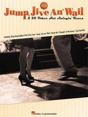 Jump, Jive an' Wail & 20 Other Hot Swingin' Tunes: Easy Piano