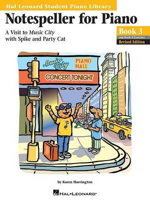 Notespeller for Piano, Book 3: A Visit to Music City with Spike and Party Cat