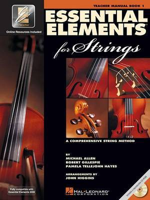 Essential Elements 2000 for Strings: Teacher's Manual: A Comprehensive String Method