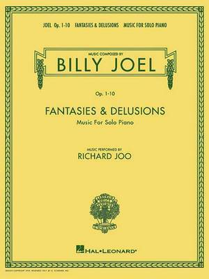 Billy Joel - Fantasies & Delusions  : Music for Solo Piano, Op. 1-10