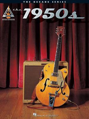 The 1950s: The Decade Series for Guitar