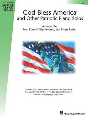 God Bless America and Other Patriotic Piano Solos - Level 4: Hal Leonard Student Piano Library National Federation of Music Clubs 2014-2016 Selection