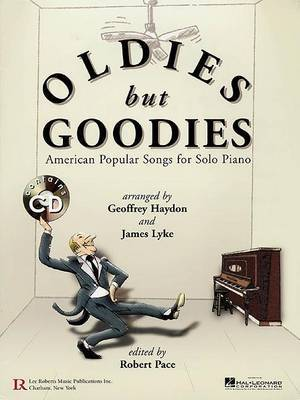 Oldies but Goodies: American Popular Songs for Solo Piano
