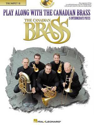 Play Along with the Canadian Brass - Trumpet 2: Book/CD