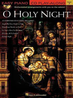 O Holy Night: Orchestrated Arrangements with You as the Soloist!: Volume 7