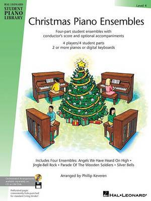 Christmas Piano Ensembles - Level 4 Book Only: Hal Leonard Student Piano Library