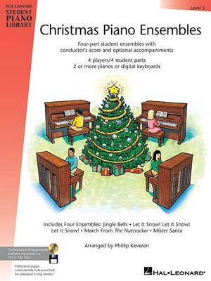 Christmas Piano Ensembles - Level 5 Book Only: Hal Leonard Student Piano Library