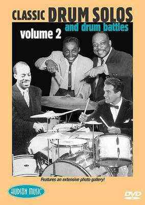 Classic Solos and Drum Battles, Volume 2