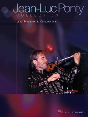 Jean-Luc Ponty Collection: Lead Sheets for 22 Compositions