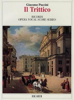 Puccini - Il Trittico: Opera Vocal Score Series