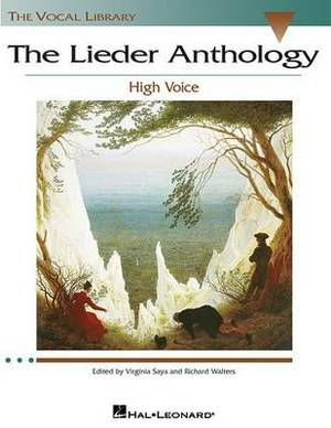 The Lieder Anthology: High Voice