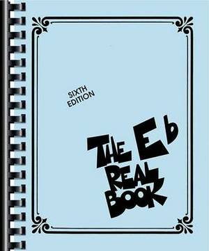 The Real Book: Volume 1 - E Flat Edition