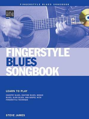 Steve James: Fingerstyle Blues Songbook