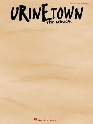 Urinetown: The Musical (PVG)