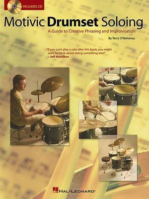 Motivic Drumset Soloing: A Guide to Creative Phrasing and Improvisation