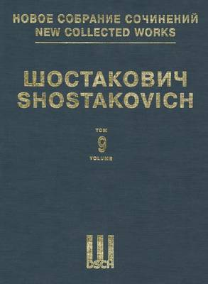 Symphony No. 9, Op. 70: New Collected Works of Dmitri Shostakovich
