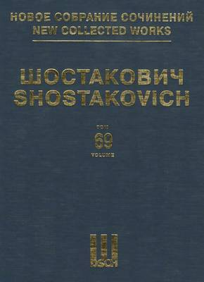 Suites and Interludes from Operas: New Collected Works of Dmitri Shostakovich - Volume 69