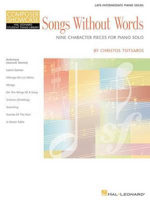 Songs without Words - Nine Character Pieces for Piano Solo: Late-Intermediate Piano Solos
