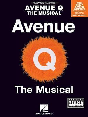 Avenue Q: The Musical (Piano/Vocal Selections)