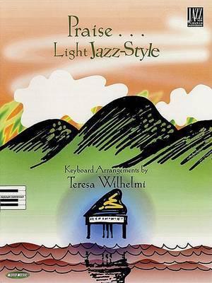 Praise ... Light Jazz Style