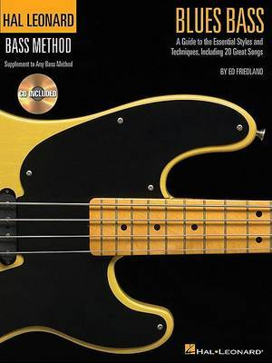 Hal Leonard Bass Method: Blues Bass - A Guide To The Essential Styles And Techniques (Book/Online Audio)