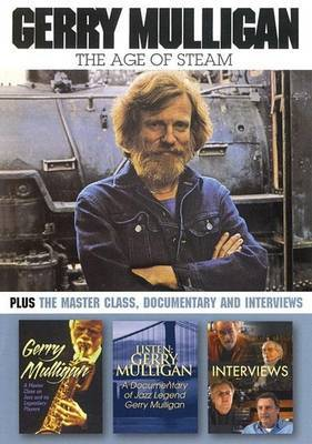 Gerry Mulligan: The Age of Steam