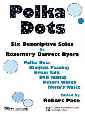 Polka Dots: Six Descriptive Solos
