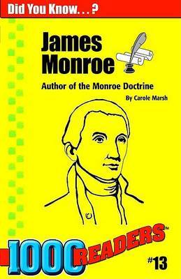 James Monroe: Author of the Monroe Doctrine