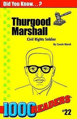 Thurgood Marshall: Civil Rights Solider