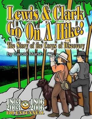Lewis & Clark Go on a Hike