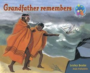 Grandfather remembers: Grade 5: Reader