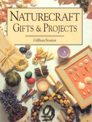 Naturecraft Gifts and Projects