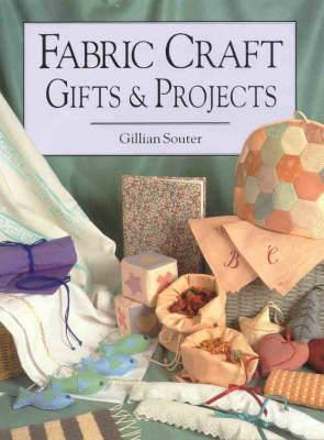 Fabric Craft Gifts and Projects