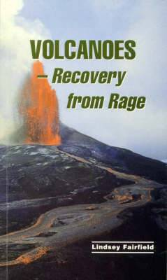 Volcanoes: Recovering from Child Abuse