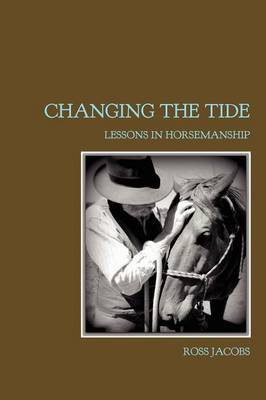 Changing the Tide: Lessons in Horsemanship