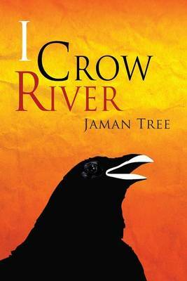 I Crow River - Jaman Tree