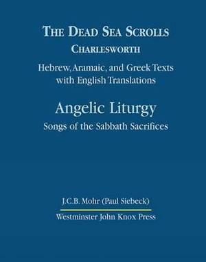 Dead Sea Scrolls Vol 4b: Angelic Liturgy, Song: Vol. 4B