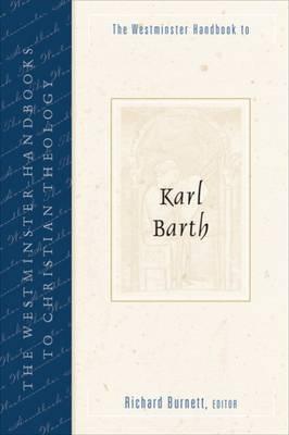 The Westminster Handbook to Karl Barth