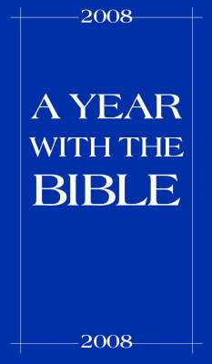 A Year with the Bible: 2008
