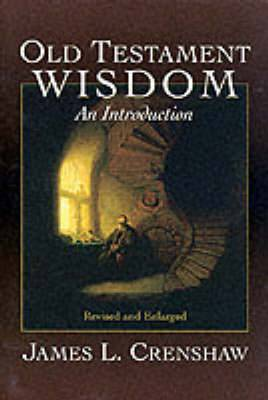 Old Testament Wisdom: An Introduction