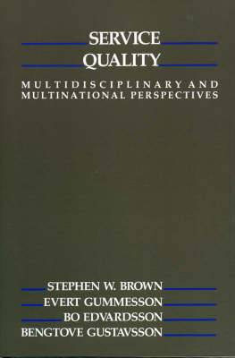 Service Quality: Multidisciplinary and Multinational Perspectives